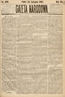 Gazeta Narodowa. 1864, nr270