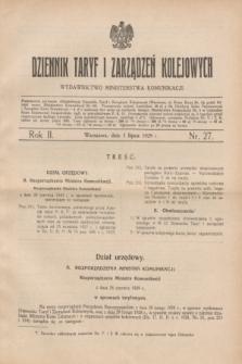 Dziennik Taryf i Zarządzeń Kolejowych : wydawnictwo Ministerstwa Komunikacji. R.2, nr 27 (1 lipca 1929)
