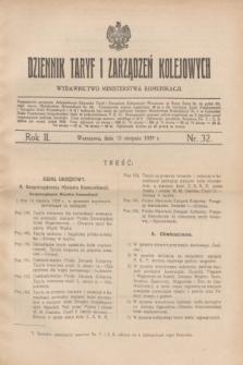 Dziennik Taryf i Zarządzeń Kolejowych : wydawnictwo Ministerstwa Komunikacji. R.2, nr 32 (15 sierpnia 1929)