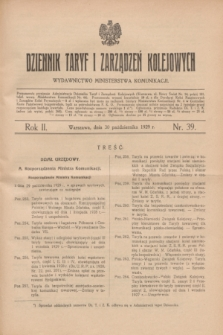 Dziennik Taryf i Zarządzeń Kolejowych : wydawnictwo Ministerstwa Komunikacji. R.2, nr 39 (30 października 1929)