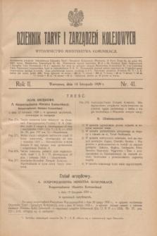 Dziennik Taryf i Zarządzeń Kolejowych : wydawnictwo Ministerstwa Komunikacji. R.2, nr 41 (14 listopad 1929)