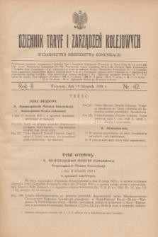 Dziennik Taryf i Zarządzeń Kolejowych : wydawnictwo Ministerstwa Komunikacji. R.2, nr 42 (19 listopada 1929)