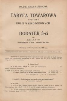 Dziennik Taryf i Zarządzeń Kolejowych : wydawnictwo Ministerstwa Komunikacji. R.2, Dodatek 3-ci (1 października 1929)