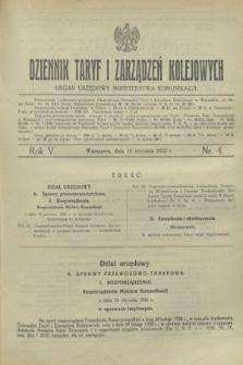 Dziennik Taryf i Zarządzeń Kolejowych : organ urzędowy Ministerstwa Komunikacji. R.5, nr 4 (16 stycznia 1932)