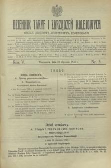 Dziennik Taryf i Zarządzeń Kolejowych : organ urzędowy Ministerstwa Komunikacji. R.5, nr 5 (21 stycznia 1932)