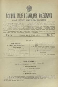 Dziennik Taryf i Zarządzeń Kolejowych : organ urzędowy Ministerstwa Komunikacji. R.5, nr 7 (28 stycznia 1932)