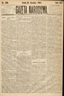 Gazeta Narodowa. 1864, nr291
