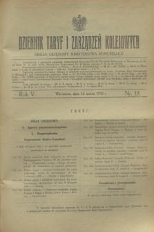 Dziennik Taryf i Zarządzeń Kolejowych : organ urzędowy Ministerstwa Komunikacji. R.5, nr 19 (14 marca 1932)