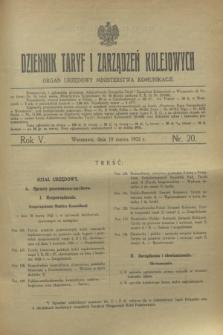 Dziennik Taryf i Zarządzeń Kolejowych : organ urzędowy Ministerstwa Komunikacji. R.5, nr 20 (19 marca 1932)