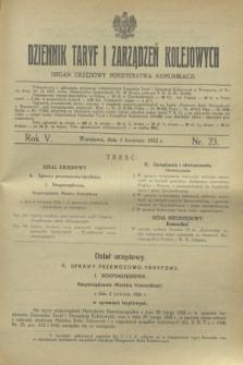 Dziennik Taryf i Zarządzeń Kolejowych : organ urzędowy Ministerstwa Komunikacji. R.5, nr 23 (4 kwietnia 1932)