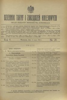 Dziennik Taryf i Zarządzeń Kolejowych : organ urzędowy Ministerstwa Komunikacji. R.5, nr 28 (14 maja 1932)