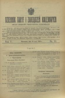 Dziennik Taryf i Zarządzeń Kolejowych : organ urzędowy Ministerstwa Komunikacji. R.5, nr 30 (28 maja 1932)