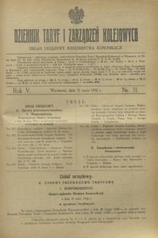 Dziennik Taryf i Zarządzeń Kolejowych : organ urzędowy Ministerstwa Komunikacji. R.5, nr 31 (31 maja 1932)