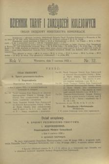 Dziennik Taryf i Zarządzeń Kolejowych : organ urzędowy Ministerstwa Komunikacji. R.5, nr 32 (7 czerwca 1932)