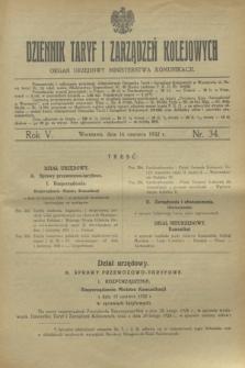Dziennik Taryf i Zarządzeń Kolejowych : organ urzędowy Ministerstwa Komunikacji. R.5, nr 34 (16 czerwca 1932)