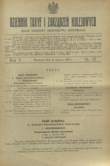 Dziennik Taryf i Zarządzeń Kolejowych : organ urzędowy Ministerstwa Komunikacji. R.5, nr 35 (22 czerwca 1932)