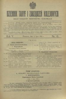 Dziennik Taryf i Zarządzeń Kolejowych : organ urzędowy Ministerstwa Komunikacji. R.5, nr 41 (12 lipca 1932)