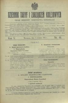 Dziennik Taryf i Zarządzeń Kolejowych : organ urzędowy Ministerstwa Komunikacji. R.5, nr 46 (3 września 1932)
