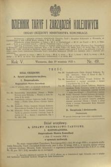 Dziennik Taryf i Zarządzeń Kolejowych : organ urzędowy Ministerstwa Komunikacji. R.5, nr 49 (19 września 1932)