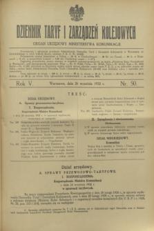 Dziennik Taryf i Zarządzeń Kolejowych : organ urzędowy Ministerstwa Komunikacji. R.5, nr 50 (26 września 1932)