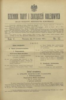Dziennik Taryf i Zarządzeń Kolejowych : organ urzędowy Ministerstwa Komunikacji. R.5, nr 52 (30 września 1932)