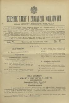 Dziennik Taryf i Zarządzeń Kolejowych : organ urzędowy Ministerstwa Komunikacji. R.5, nr 53 (6 października 1932)