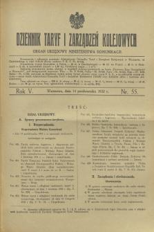 Dziennik Taryf i Zarządzeń Kolejowych : organ urzędowy Ministerstwa Komunikacji. R.5, nr 55 (14 października 1932)