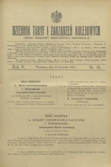 Dziennik Taryf i Zarządzeń Kolejowych : organ urzędowy Ministerstwa Komunikacji. R.5, nr 61 (24 listopada 1932)