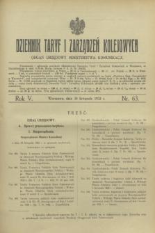 Dziennik Taryf i Zarządzeń Kolejowych : organ urzędowy Ministerstwa Komunikacji. R.5, nr 63 (30 listopada 1932)