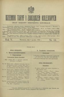 Dziennik Taryf i Zarządzeń Kolejowych : organ urzędowy Ministerstwa Komunikacji. R.5, nr 64 (9 grudnia 1932)