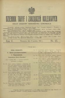 Dziennik Taryf i Zarządzeń Kolejowych : organ urzędowy Ministerstwa Komunikacji. R.5, nr 65 (14 grudnia 1932)