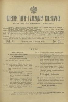 Dziennik Taryf i Zarządzeń Kolejowych : organ urzędowy Ministerstwa Komunikacji. R.5, nr 66 (17 grudnia 1932)