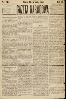 Gazeta Narodowa. 1864, nr298