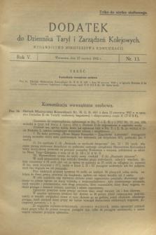 Dodatek do Dziennika Taryf i Zarządzeń Kolejowych. R.5, nr 13 (23 czerwca 1932)