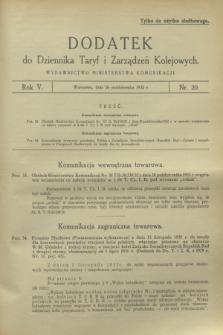 Dodatek do Dziennika Taryf i Zarządzeń Kolejowych. R.5, nr 20 (26 października 1932)
