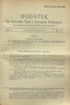 Dodatek do Dziennika Taryf i Zarządzeń Kolejowych. R.5, nr 22 (29 listopada 1932)