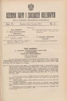 Dziennik Taryf i Zarządzeń Kolejowych : organ urzędowy Ministerstwa Komunikacji. R.6, nr 6 (31 stycznia 1933)