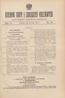 Dziennik Taryf i Zarządzeń Kolejowych : organ urzędowy Ministerstwa Komunikacji. R.6, nr 10 (18 lutego 1933)