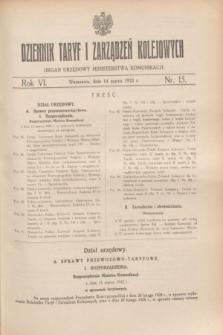 Dziennik Taryf i Zarządzeń Kolejowych : organ urzędowy Ministerstwa Komunikacji. R.6, nr 15 (14 marca 1933)