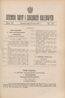 Dziennik Taryf i Zarządzeń Kolejowych : organ urzędowy Ministerstwa Komunikacji. R.6, nr 20 (31 marca 1933)