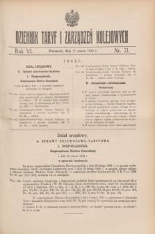 Dziennik Taryf i Zarządzeń Kolejowych : organ urzędowy Ministerstwa Komunikacji. R.6, nr 21 (31 marca1933)