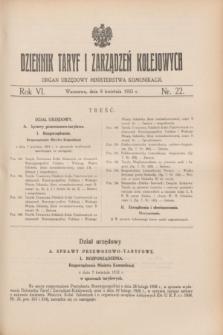 Dziennik Taryf i Zarządzeń Kolejowych : organ urzędowy Ministerstwa Komunikacji. R.6, nr 22 (8 kwietnia 1933)
