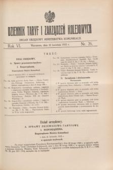 Dziennik Taryf i Zarządzeń Kolejowych : organ urzędowy Ministerstwa Komunikacji. R.6, nr 26 (22 kwietnia 1933)