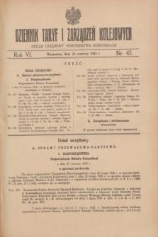 Dziennik Taryf i Zarządzeń Kolejowych : organ urzędowy Ministerstwa Komunikacji. R.6, nr 43 (28 czerwca 1933)