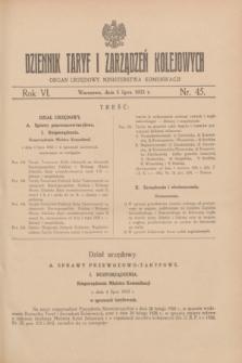 Dziennik Taryf i Zarządzeń Kolejowych : organ urzędowy Ministerstwa Komunikacji. R.6, nr 45 (5 lipca 1933)