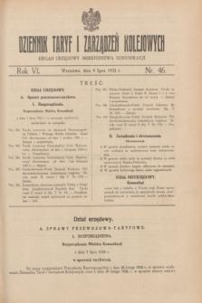 Dziennik Taryf i Zarządzeń Kolejowych : organ urzędowy Ministerstwa Komunikacji. R.6, nr 46 (8 lipca 1933)