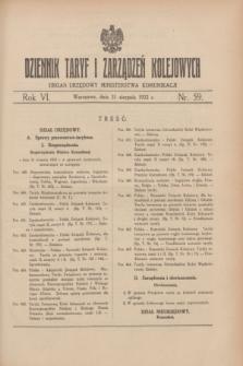 Dziennik Taryf i Zarządzeń Kolejowych : organ urzędowy Ministerstwa Komunikacji. R.6, nr 59 (31 sierpnia 1933)
