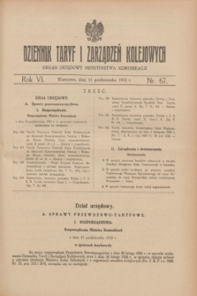 Dziennik Taryf i Zarządzeń Kolejowych : organ urzędowy Ministerstwa Komunikacji. R.6, nr 67 (13 października 1933)