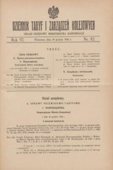 Dziennik Taryf i Zarządzeń Kolejowych : organ urzędowy Ministerstwa Komunikacji. R.6, nr 82 (29 grudnia 1933)