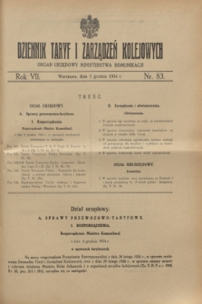 Dziennik Taryf i Zarządzeń Kolejowych : organ urzędowy Ministerstwa Komunikacji. R.7, nr 83 (5 grudnia 1934)